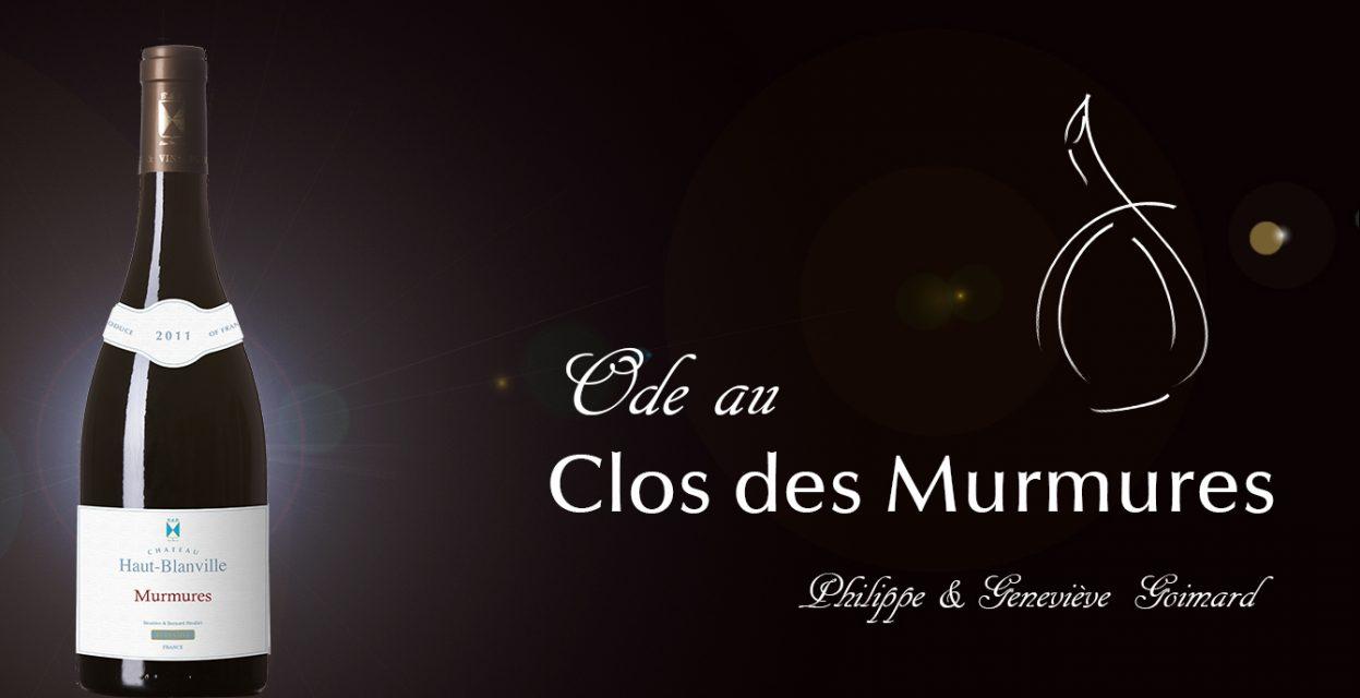 Ode au Clos des murmures