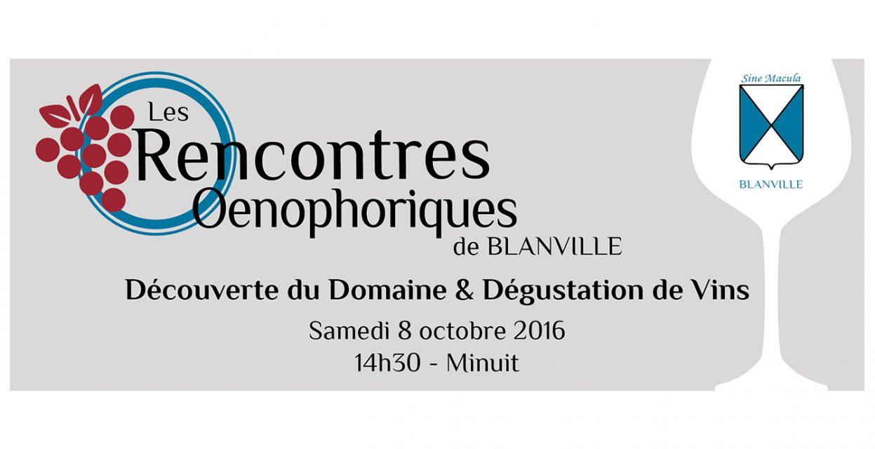 Les Rencontres Oenophoriques de Blanville #1 08 octobre 2016